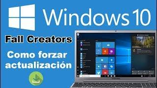 Como forzar la actualización a Windows 10 Fall Creators en tu PC