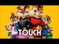Little Mix - Touch (Chipmunks Cover)