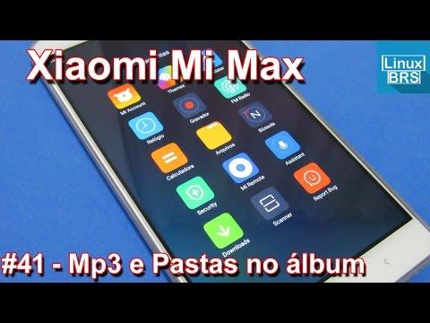Xiaomi Mi Max - Personalizando toque (MP3) e Pastas no album de fotos