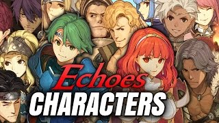 All Recruitable Characters & their Stat Growths Discussion!  - Fire Emblem Echoes