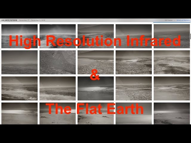 High Resolution Infrared & The Flat Earth 1080HD