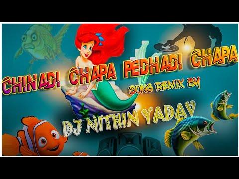 Chinna Di Chapa Pedhadhi Chapa New Song(2k19)remix By Dj Nithin Yadav