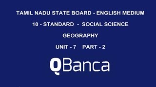 qbanca   tamilnadu state board   10th std   social science geography  english medium unit 7   part 2