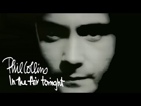 Phil Collins  In The Air Tonight  Music Video