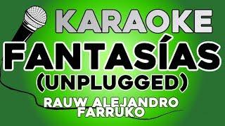 KARAOKE (Fantasías Unplugged - Rauw Alejandro,Farruko).mp3
