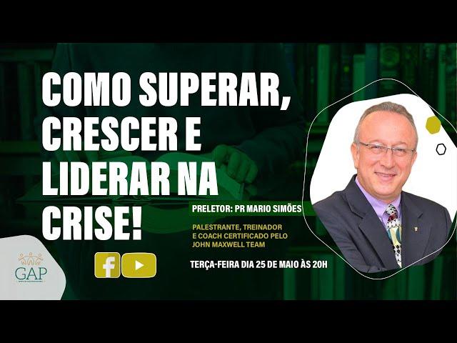 GAP - 25.05.2021 - às 20 horas - Pr. Mário Simões