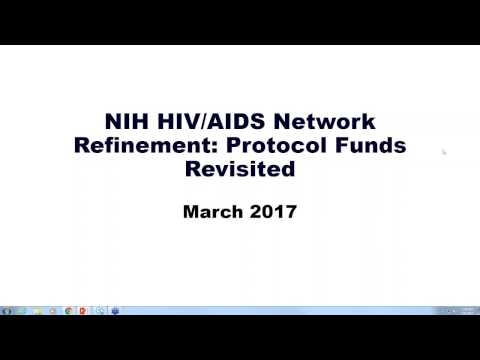 Archived Presentation: NIH HIV/AIDS Network Refinement: Protocol Funds Revisited