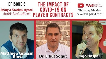 Being a Football Agent: Inside the Business - EP.6 'The Impact of Covid-19 on Player Contracts'