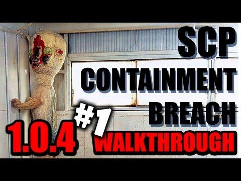 SCP Containment Breach Version 1.0.4 Walkthrough Part 1