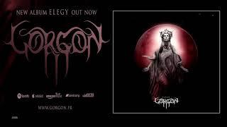 Gorgon France Elegy 2019 Full Album