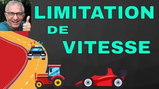 LEÇON 58 _  LES LIMITATIONS DE VITESSE