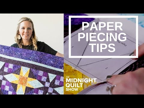 Angelas Foundation Paper Piecing Tips  Rising Star Midnight Quilt Show