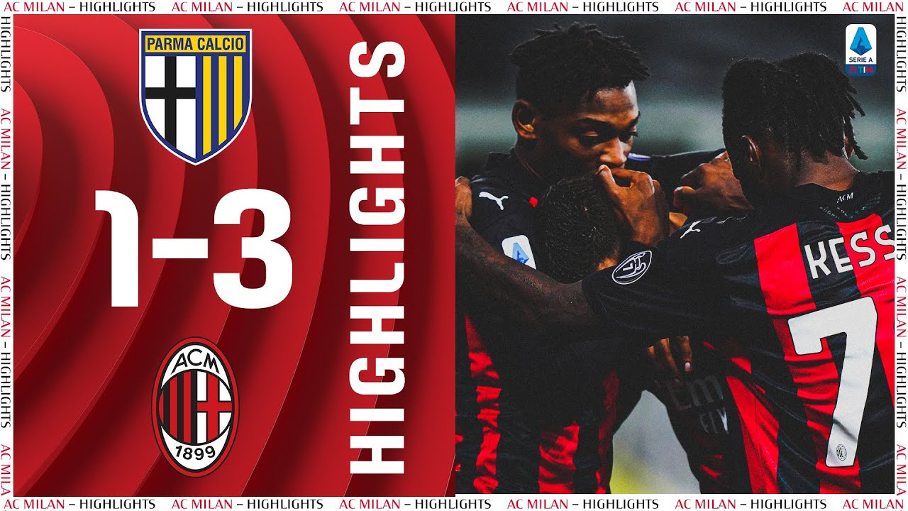 Download Highlights | Parma 1-3 AC Milan | Matchday 30 Serie A TIM 2020/21