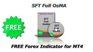 SFT Full OsMA | FREE Forex Indicator for MT4