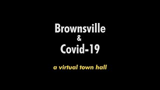 COVID-19 and Brownsville: A BRIC TV and NeON Town Hall | #BHeard