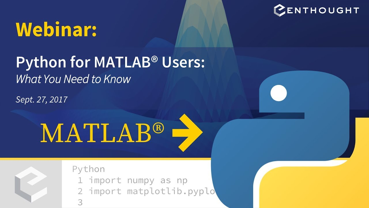 Webinar: Python for MATLAB Users, What You Need to Know