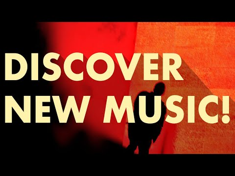 Discover New Music (Edition 36)