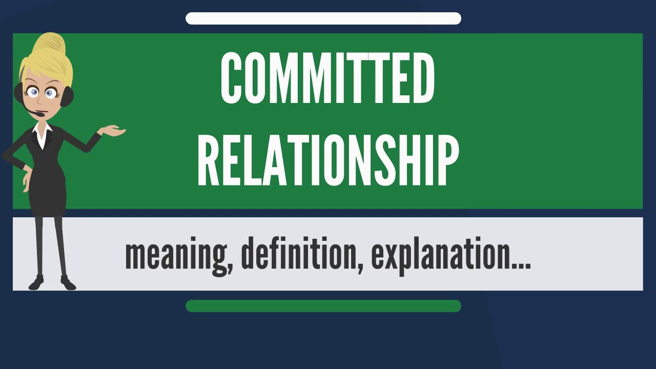 meaning of committed in relationship status
