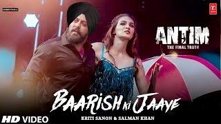 Antim Movie Song | Bhai Ka Birthday | Salman Khan,Kriti Sanon | Antim The Final Truth Movie