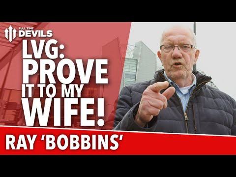 Louis Van Gaal: Prove It To My Wife! | Manchester United