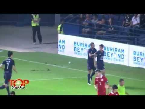 ทีมชาติไทย เจอ บุรีรัมย์ Top แชมป์ 30 - 01 - 58