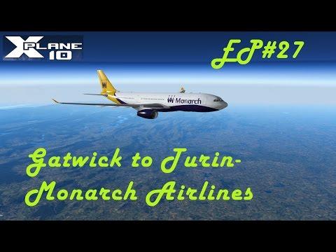 [X-Plane 10][VATSIM] EP27 MON99 | Gatwick (EGKK) - Turin (LIMF) | JARDesign A330 I NICE LANDING