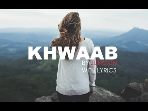 Download Khwaab Song with Lyrics by Junoon | Orignal