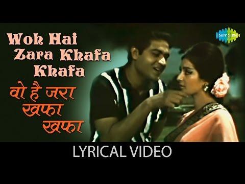 Woh Hai Zara Khafa Khafa with lyrics | वो है ज़रा खफा गाने के बोल |Shagird| Saira Banu/Joy Mukherjee