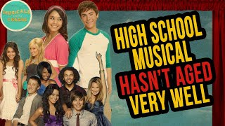 High School Musical HASN'T Aged Well