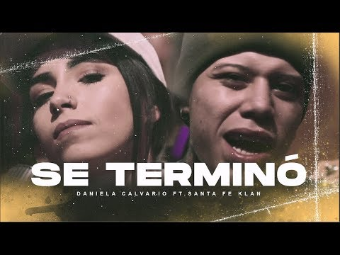 Daniela Calvario - Se Terminó Ft. Santa Fe Klan (Video Oficial)