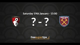 Bournemouth vs West Ham Predictions, Betting Tips and Match Preview Premier League