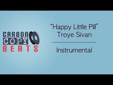 Happy Little Pill - Instrumental / Karaoke (In The Style Of Troye Sivan)