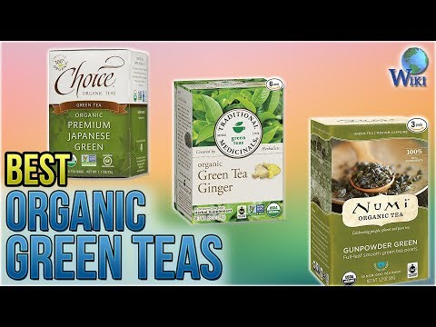 10 Best Organic Green Teas 2018