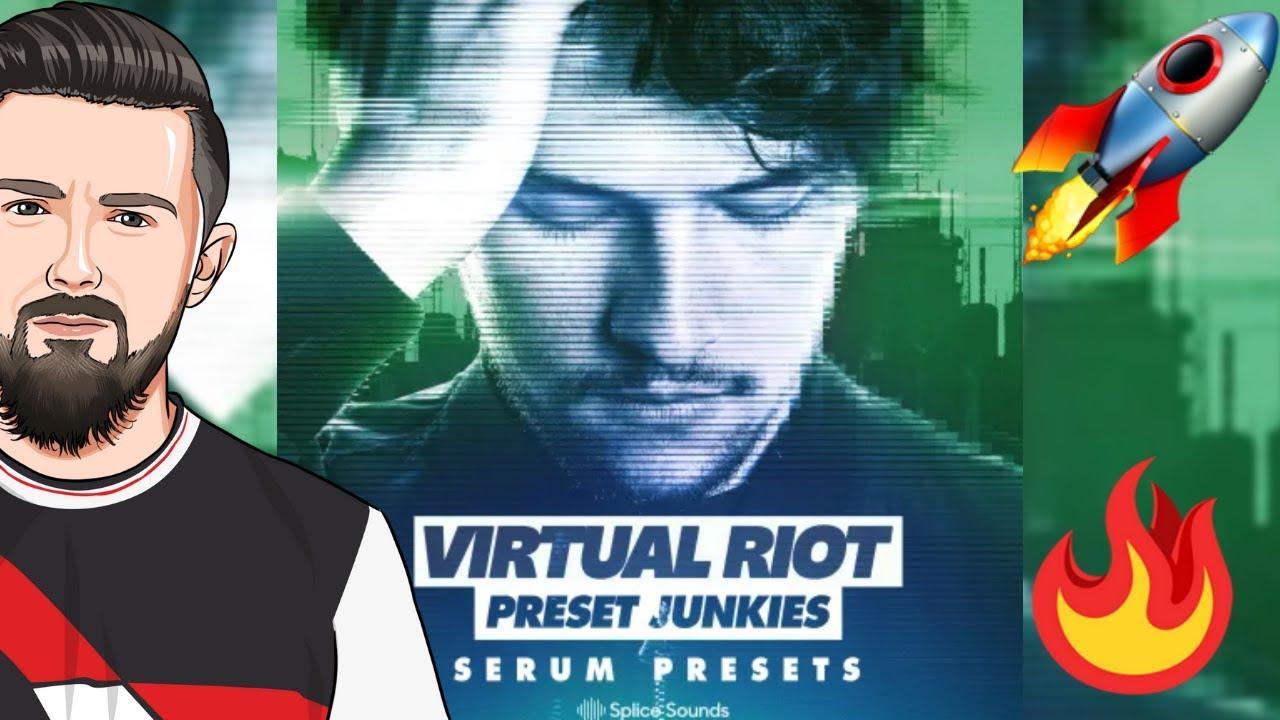 Virtual Riot: Serum Presets for PRESET JUNKIES 🔥 (WALKTHROUGH)