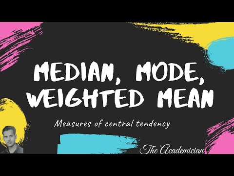Median, Mode, Weighted mean