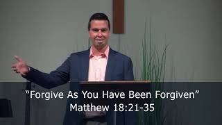 Forgive As You Have Been Forgiven (Relationships in the Church Series: 4) P. Brad Stolman, Matt. 18