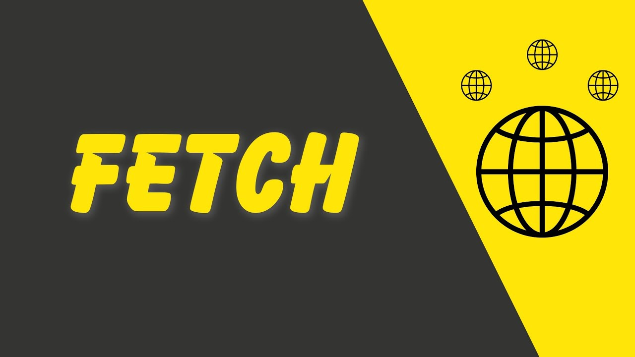 JavaScript Fetch API Tutorial For beginners - Learn Fetch In Under 5 Minutes