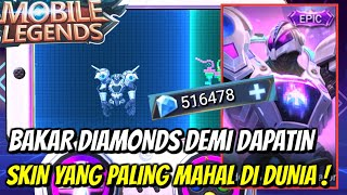 GILA ! BAKAR DIAMONDS MOBILE LEGENDS DEMI DAPATIN SKIN YANG PALING MAHAL !!