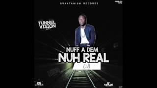 CIVI - NUFF A DEM NUH REAL (Official Audio) | Prod. QUANTANIUM REC | TUNNEL VISION RIDDIM | (2017))