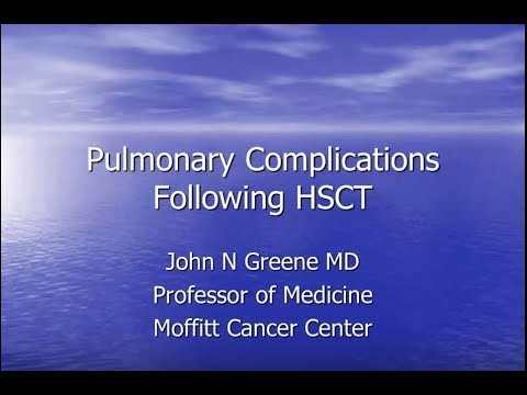 Pulmonary Complications Following Hematopoietic Stem Cell Transplantation - John Greene, MD