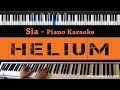 Sia - Helium - Piano Karaoke / Sing Along / Cover with Lyrics
