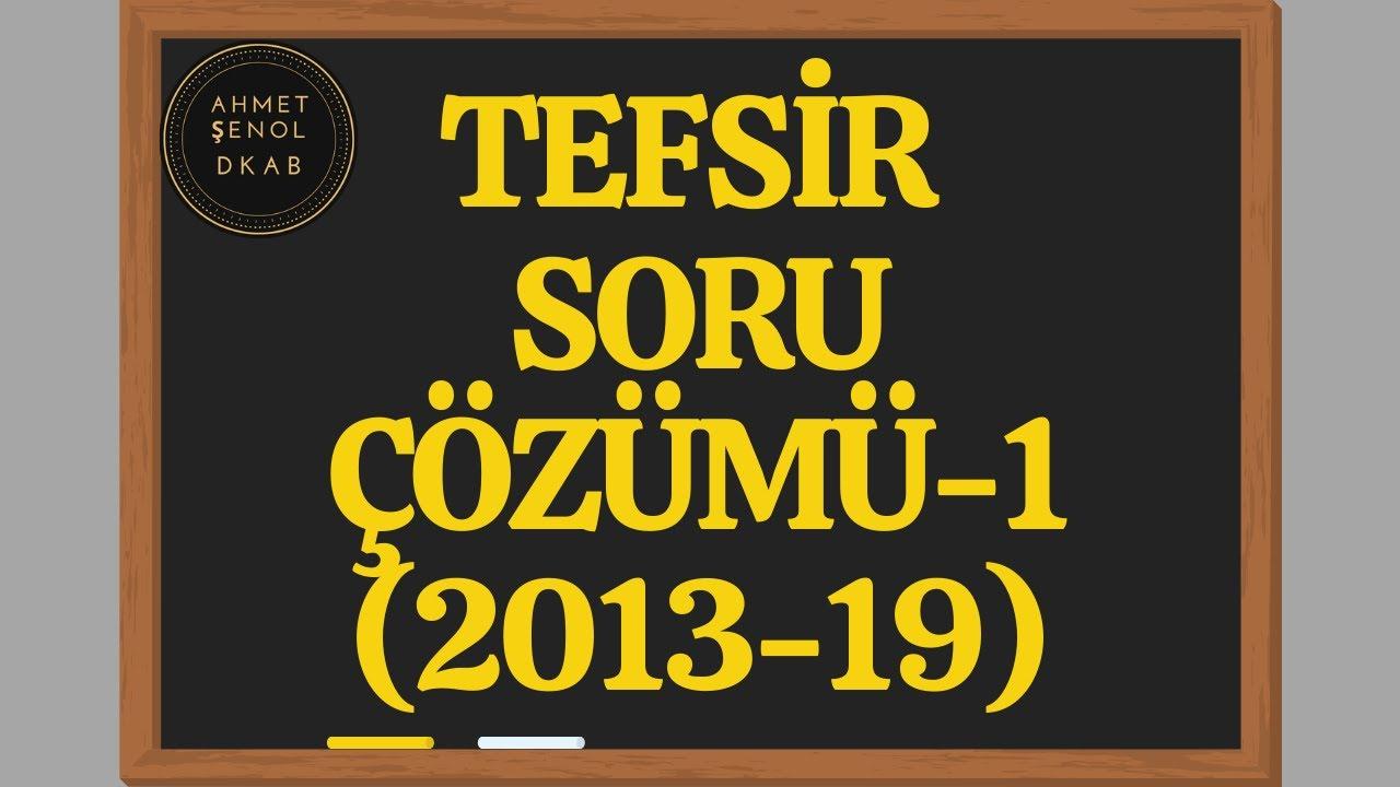 22) KPSS(ÖABT) DKAB/İHL DHBT  TEFSİR-1  Soru Çözümü ve Analizi》Ahmet ŞENOL [2020]