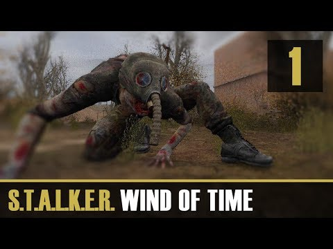 S.T.A.L.K.E.R. Wind of Time Part 1 [Travelling back in Time]