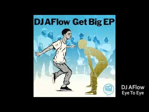 DJ AFlow - Eye To Eye