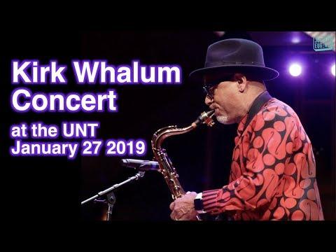Kirk Whalum Concert at the UNT Jan. 27 2019 Mp3