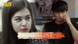 Журналист Сериали 177 - қисм l Jurnalist Seriali 177 - qism