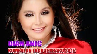 Dian Anic 2015 Terbaru - Jaluk Imbuh