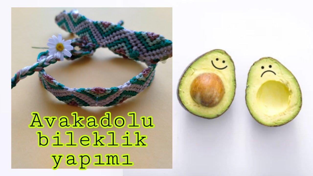 Avakadolu bileklik yapımı / Avacado Friendship bracelets