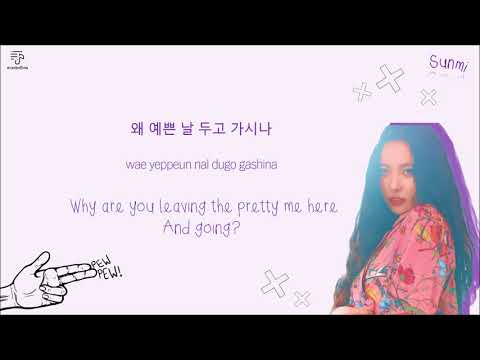 SUNMI 선미 - Gashina 가시나 Color-Coded-Lyrics Han l Rom l Eng 가사 by xoxobuttons