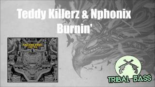 Teddy Killerz & Nphonix - Burnin